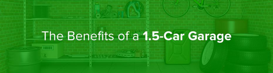 The Benefits Of A 1 5 Car Garage Continental Door